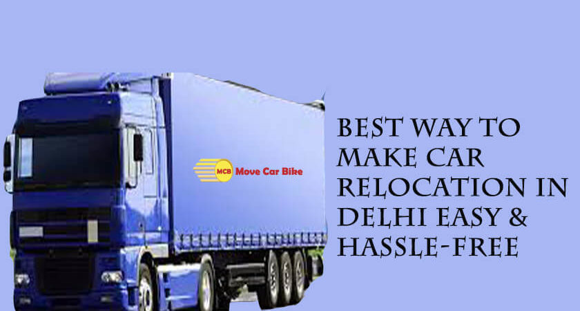 Car Relocation Services in Delhi