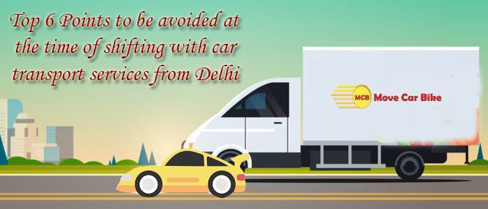 Car transport services from Delhi