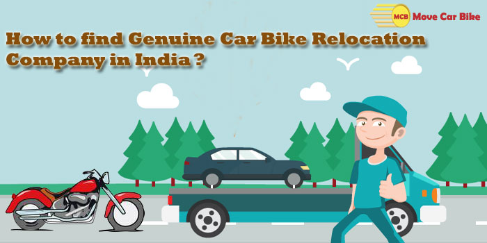 How to Find Genuine Car Bike Relocation Company in India