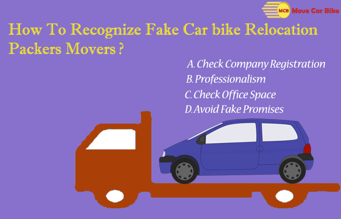How To Recognize Fake Car Bike Relocation Packers Movers?