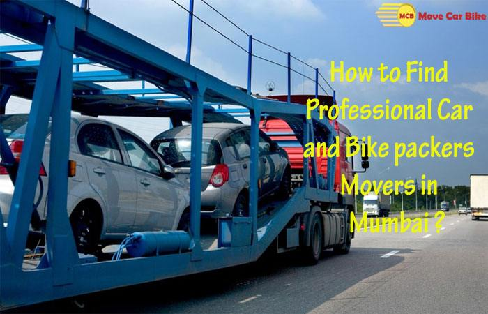 How to Find Professional Car and Bike Packers Movers in Mumbai?