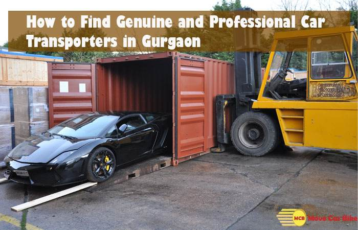 How to Find Genuine and Professional Car Transporters in Gurgaon?
