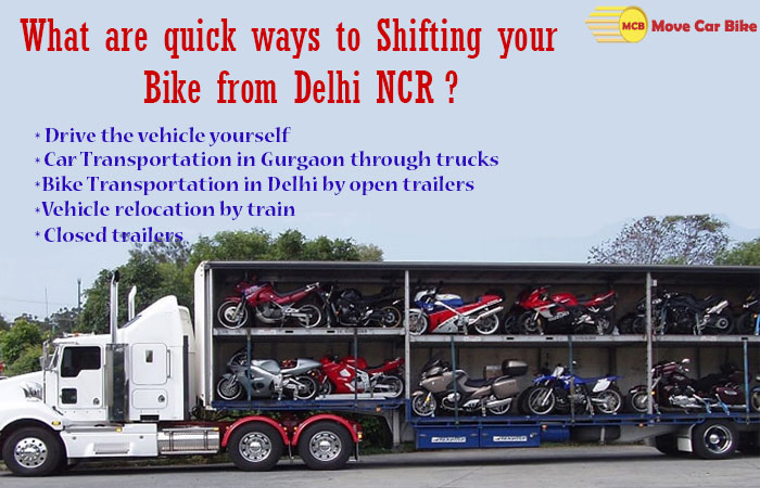 What are quick ways to Shifting your Bike from Delhi NCR?