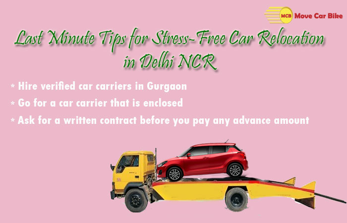 Last Minute Tips for Stress Free Car Relocation in Delhi NCR