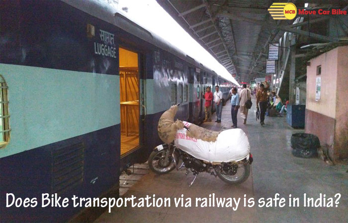 Does Bike transportation via railway is safe in India?