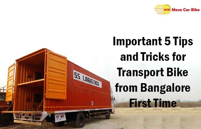 Important 5 Tips and Tricks for Transport Bike from Bangalore First Time