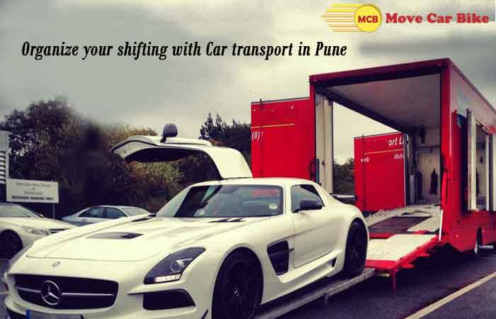 Organize your shifting with Car transport in Pune