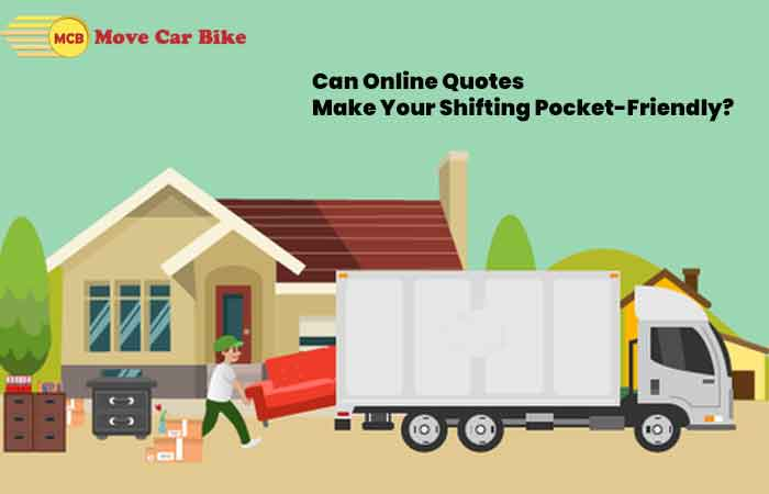 Can online quotes make your shifting pocket-friendly?